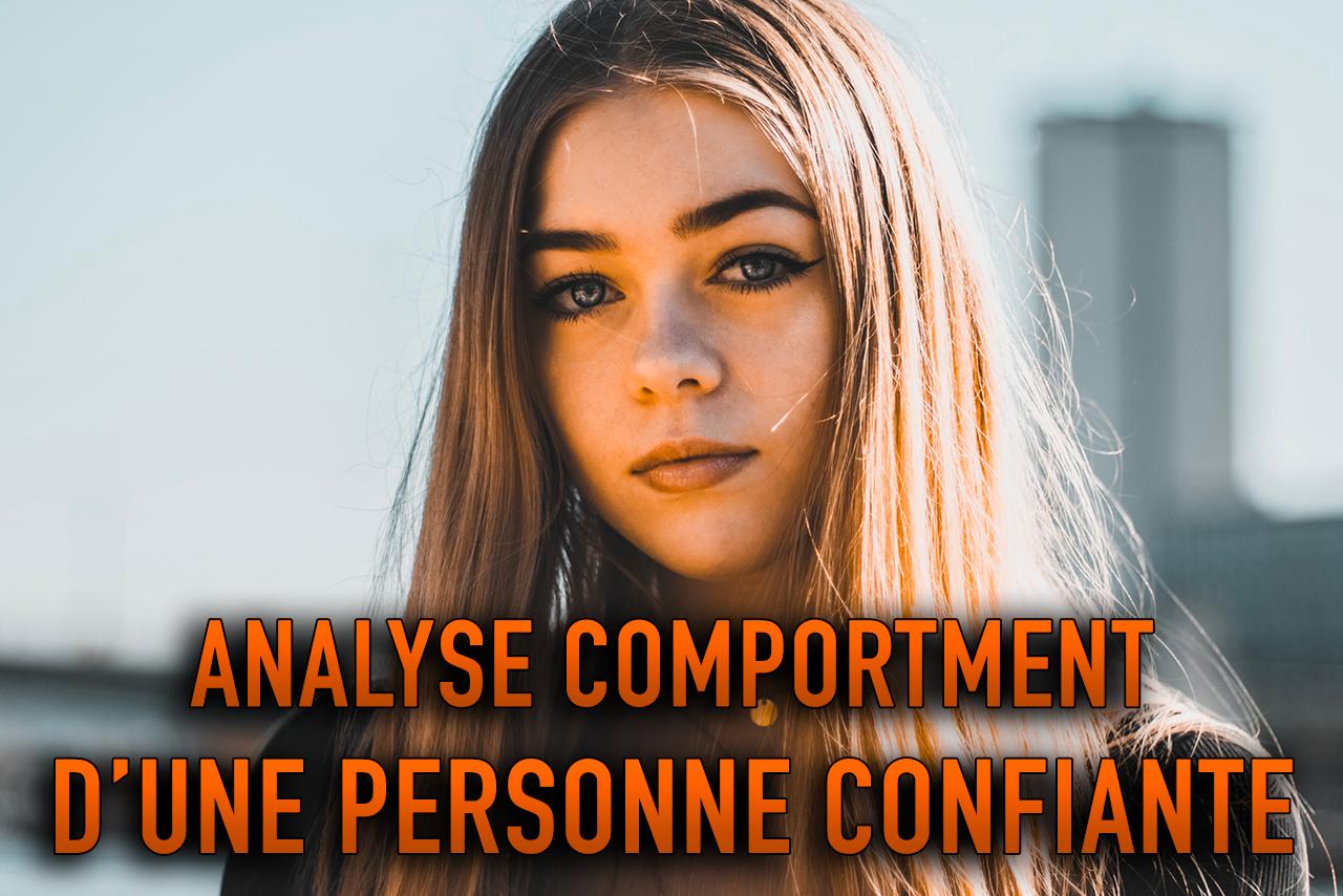 COMPORTEMENT D'UNE PERSONNE CONFIANTE